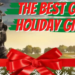 The Best Golf Holiday Gift Ideas For 2020 | Our Favorite Holiday Gifts for The Golfer In Your Life