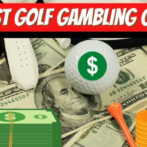 Our Favorite Golf Gambling Games | Overview of The Most Popular Golfing Betting Games to Play