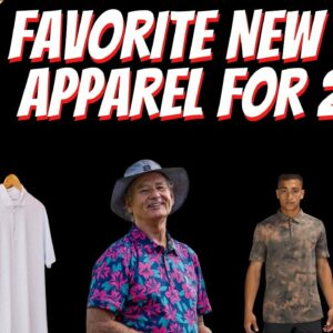 Our Favorite Golf Apparel Brands For 2021 | Check Out Our Top Picks For New Golf Apparel Companies
