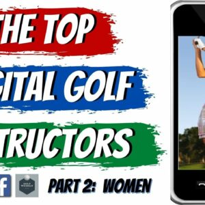 The Best Female Digital Golf Instructors | Our Favorite Female Golf Teachers Who Can Help Virtually