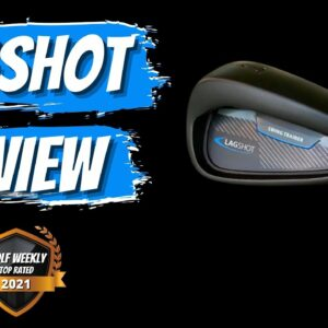 Our Review of The Lag Shot | An Honest Opinion of The Hottest Golf Swing Aid in Golf!