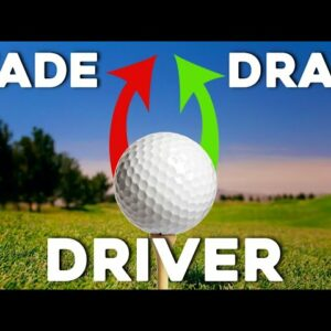 How to DRAW & FADE your driver - REALLY SIMPLE TIPS