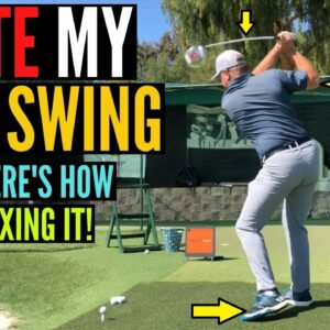 I HATE My Golf Swing!  And Here's What I'm Doing to Fix It!