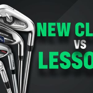 NEW CLUBS (vs) LESSONS?