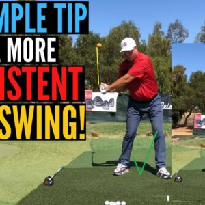 One Simple Tip for More Consistent Golf Shots!