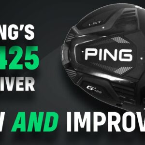 PING G425: New AND Improved?