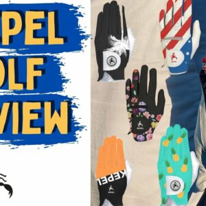 Reviewing One of Our Favorite New Golf Glove Brands KEPEL! | Check Out Why We Love Kepel Now!
