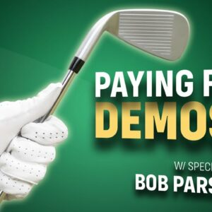 Should Golfers Pay To Demo Clubs? GUEST: Bob Parsons