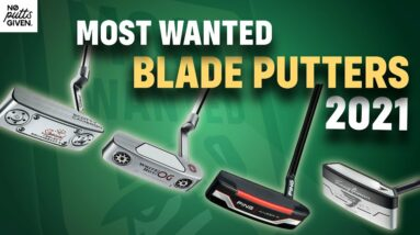 The Best Blade Putters of 2021