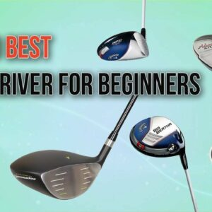 Top 10 Best Golf driver for beginners