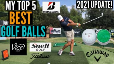 Top 5 Golf Balls You Should Be Playing!  2021 UPDATE!