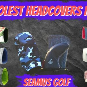 The Coolest Golf Head Covers by Seamus  | An In-Depth Review of Seamus Golf Hand-Crafted Products