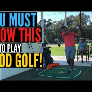 You Must Know THIS to Play GOOD GOLF Consistently!