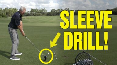 YOU WILL NEVER HIT YOUR DRIVER THE SAME AGAIN (SLEEVE DRILL)!!